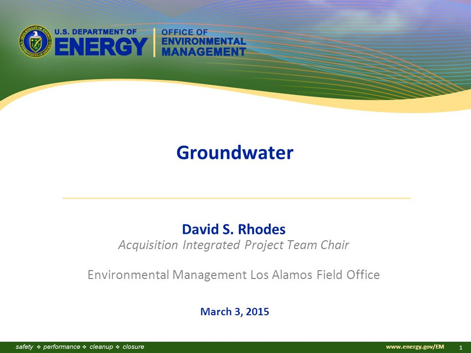 www.energy.gov/EM 1 Groundwater David S.