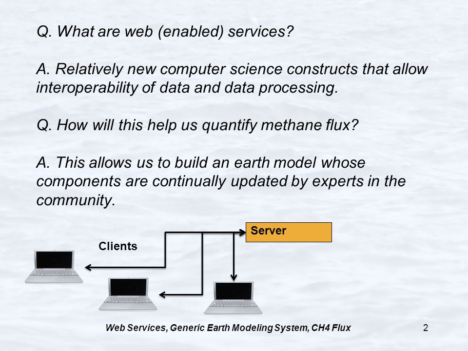 Web Services, Generic Earth Modeling System, CH4 Flux2 Q.