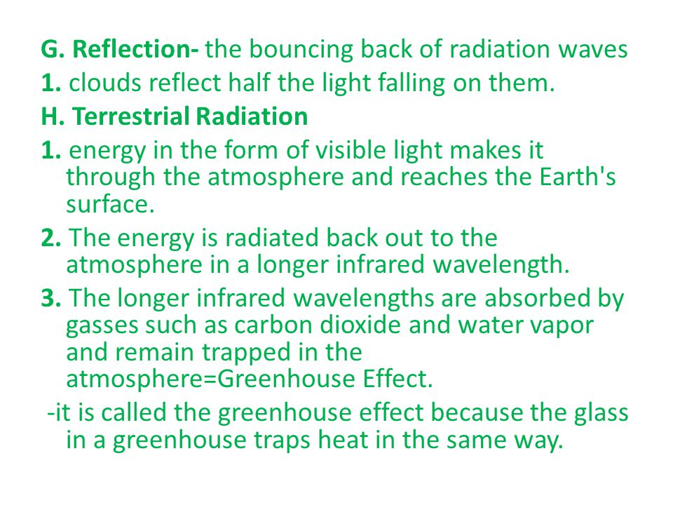 G. Reflection- the bouncing back of radiation waves 1.