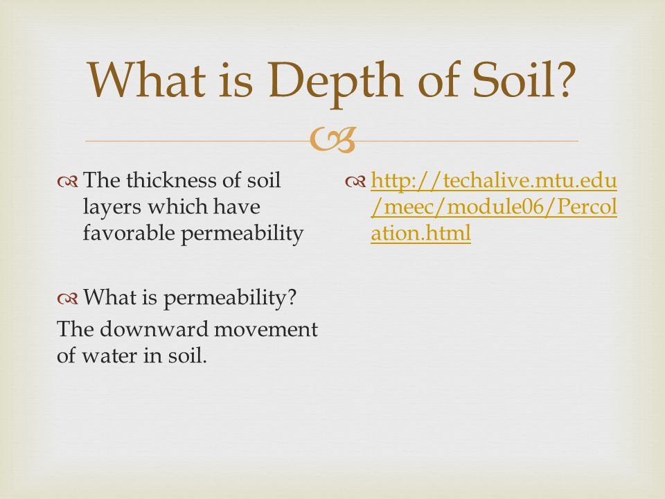  What is Depth of Soil.