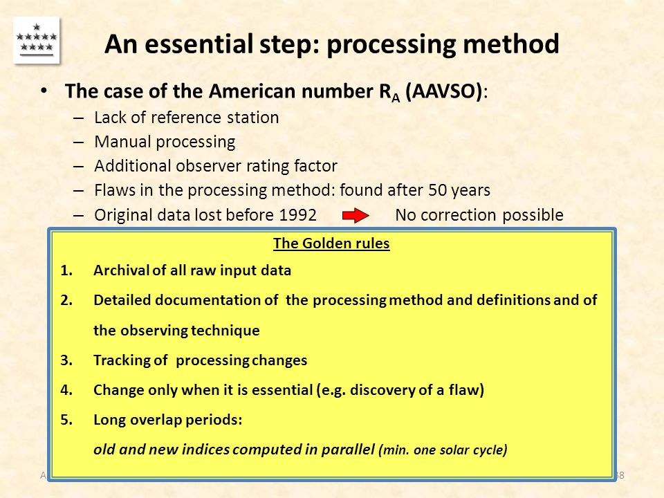 An essential step: processing method The case of the American number R A (AAVSO): – Lack of reference station – Manual processing – Additional observe