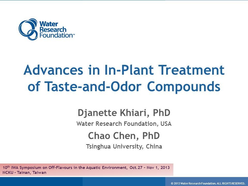 © 2013 Water Research Foundation.ALL RIGHTS RESERVED.