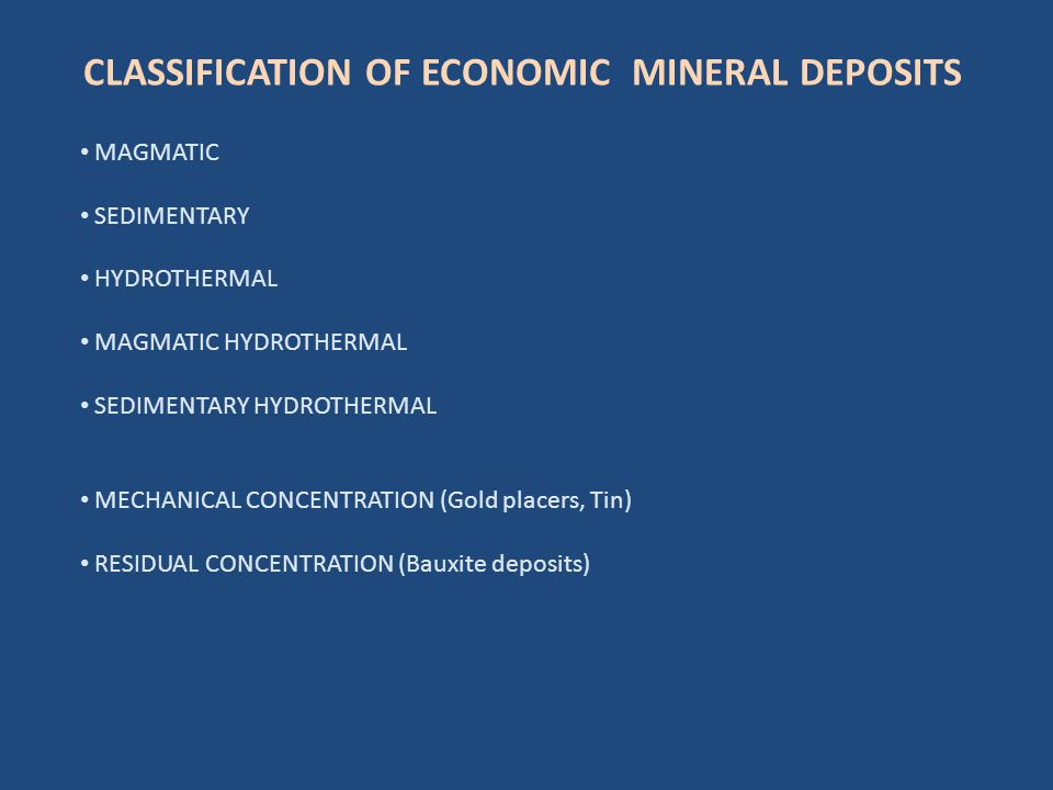 SEDEX Deposits Precipitation of metals: Chemical Traps PbCl x (2-x) + H 2 S  PbS +2H + + xCl - A column H2S rich anoxic waters required near the sea-floor