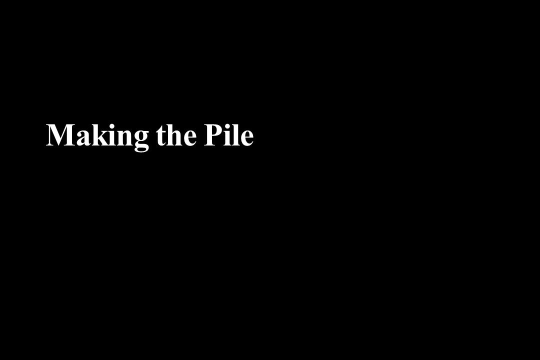 Making the Pile