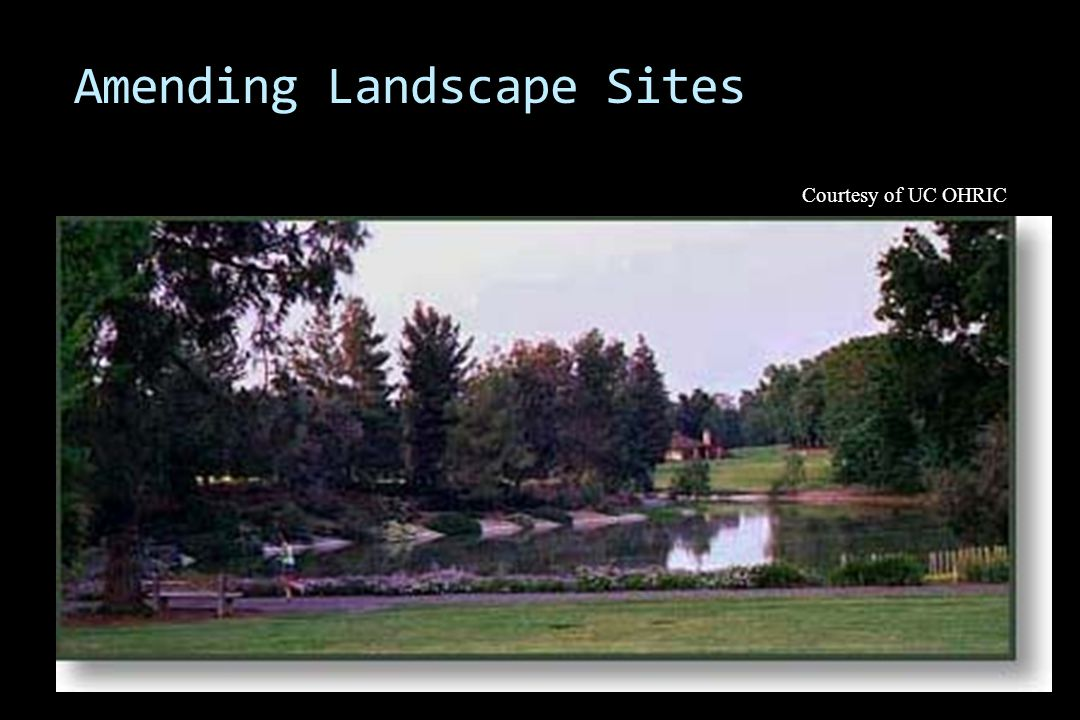 Amending Landscape Sites Courtesy of UC OHRIC