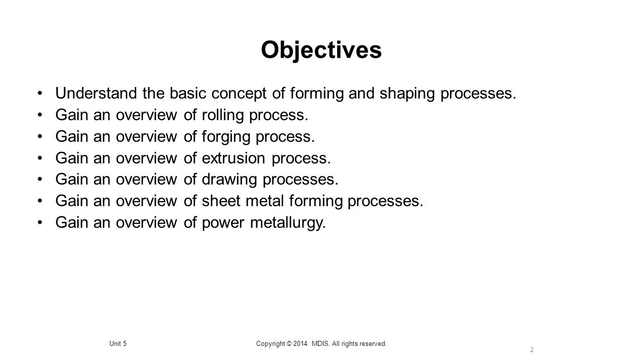 2 Objectives Unit 5Copyright © 2014.MDIS. All rights reserved.
