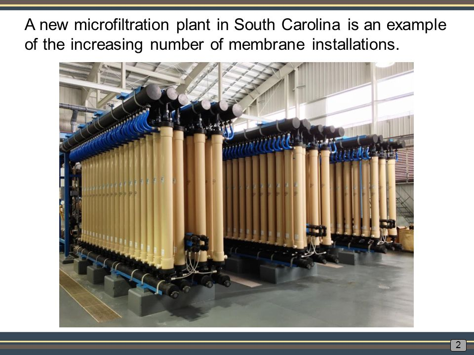 A new microfiltration plant in South Carolina is an example of the increasing number of membrane installations.
