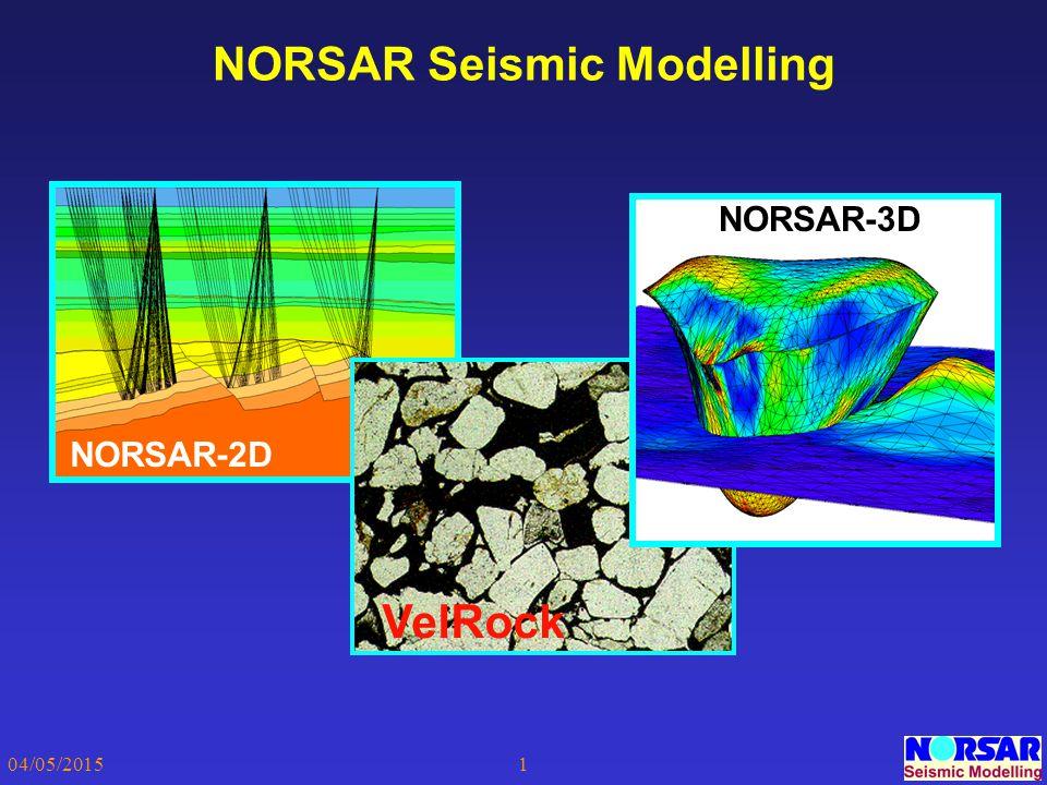 04/05/20151 NORSAR Seismic Modelling NORSAR-2D NORSAR-3D VelRock