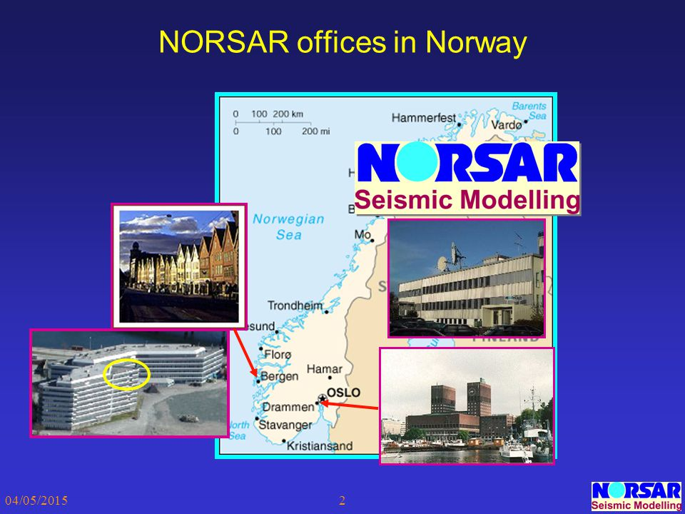 04/05/20152 NORSAR offices in Norway