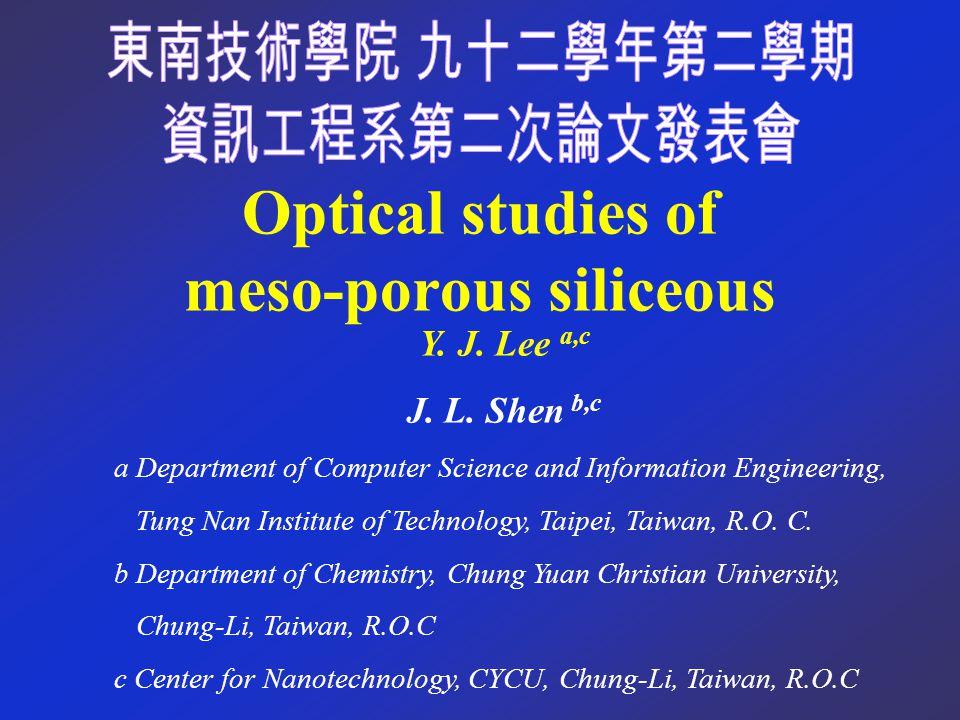 Optical studies of meso-porous siliceous Y. J. Lee a,c J.