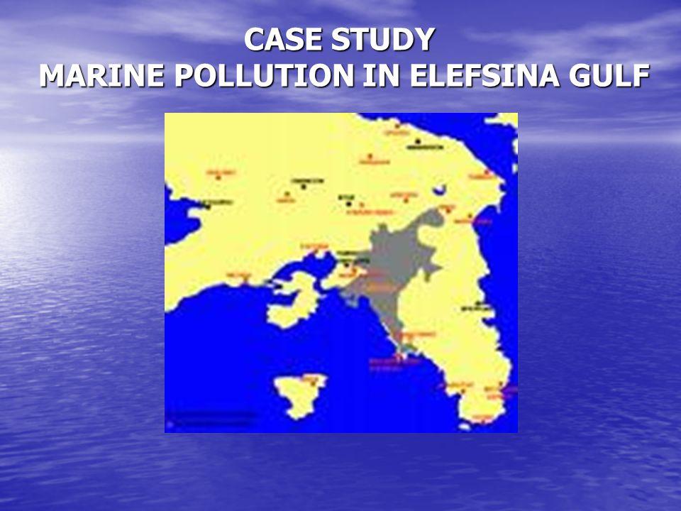 CASE STUDY MARINE POLLUTION IN ELEFSINA GULF