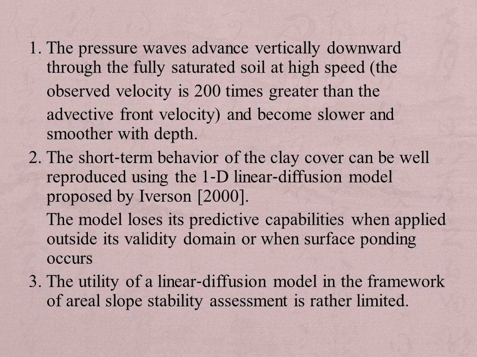 1. The pressure waves advance vertically downward through the fully saturated soil at high speed (the observed velocity is 200 times greater than the