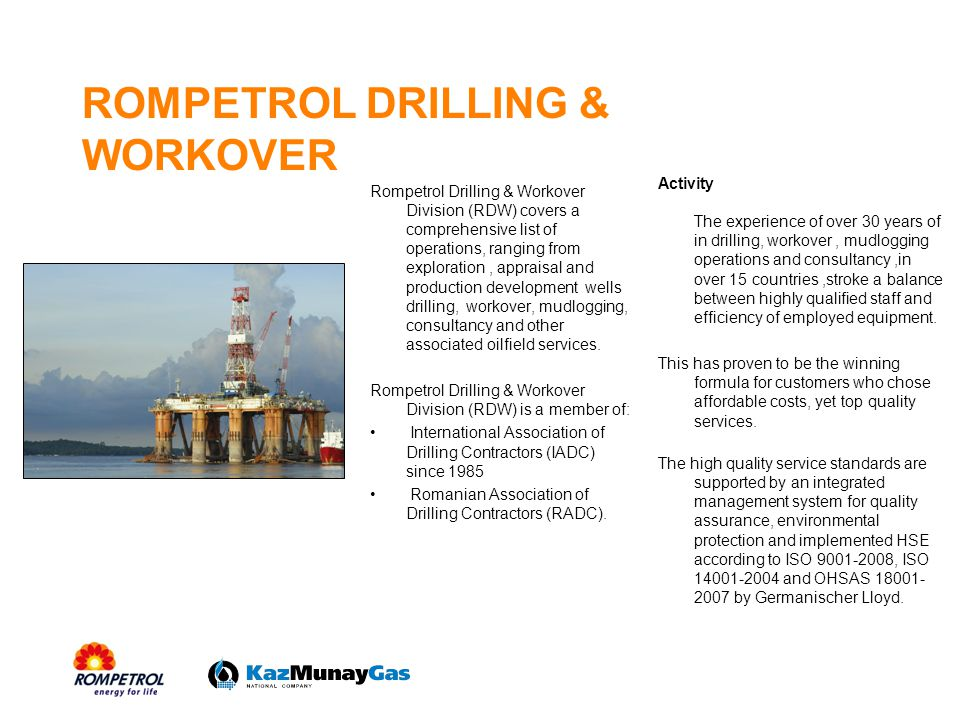Services Portfolio Drilling oil, gas and water wells and oilfield maintenance services were completed by new high quality services offered to our customers such as: Monitoring of drilling parameters with state of the art mudlogging units; Running casing and tubing strings with high performing hydraulic power tongs; Maintenance of wellheads and Christmas trees.
