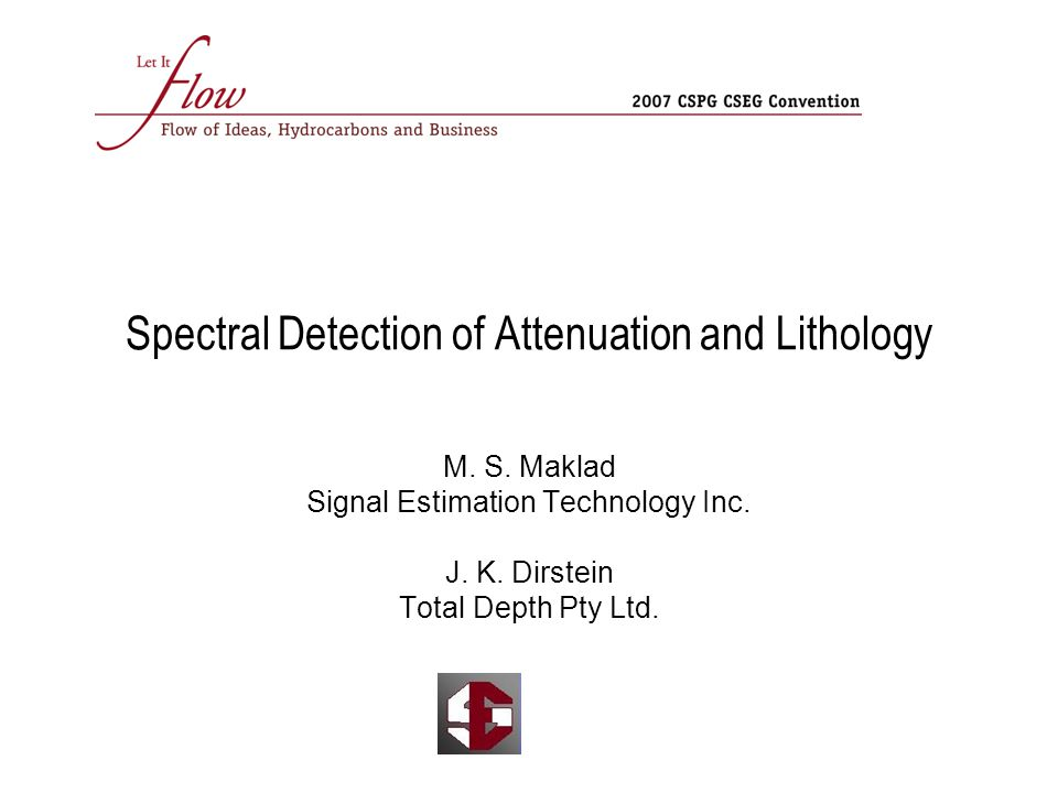 Overview Introduction Spectral detection of changes in lithology and stratigraphy Spectra detection of attenuation Examples: Canada, Indonesia, Australia Time-frequency analysis Conclusions