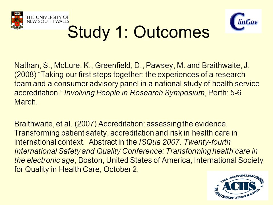 Study 1: Outcomes Nathan, S., McLure, K., Greenfield, D., Pawsey, M.
