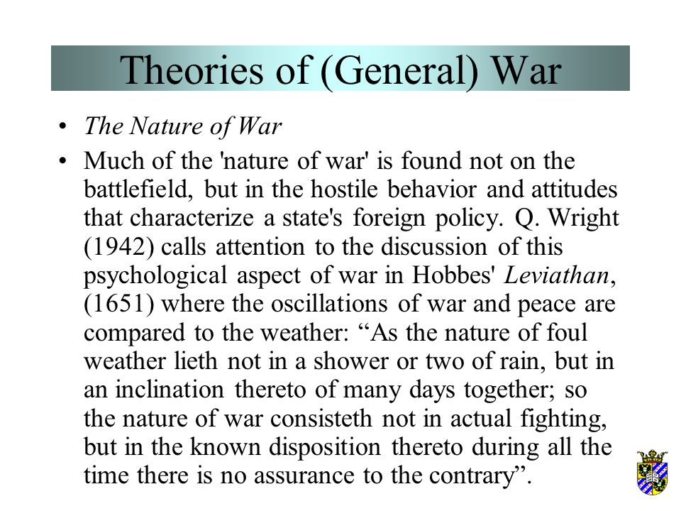 """Theories of (General) War OR BOTH? """"As a total phenomenon its dominant tendencies always make war a remarkable trinity – composed of primordial violen"""