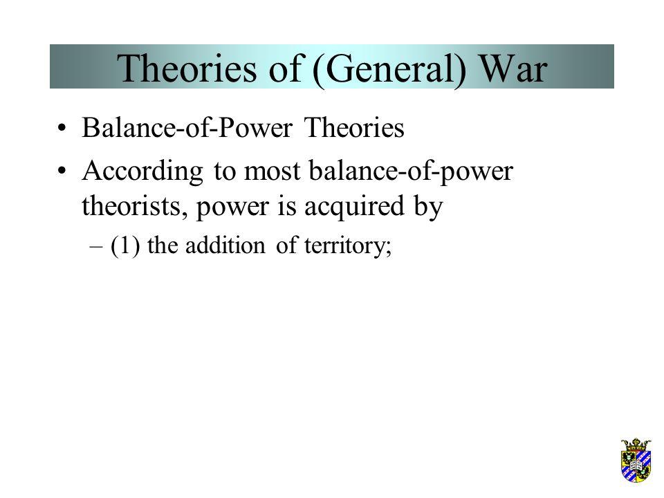 Theories of (General) War Balance-of-Power Theories