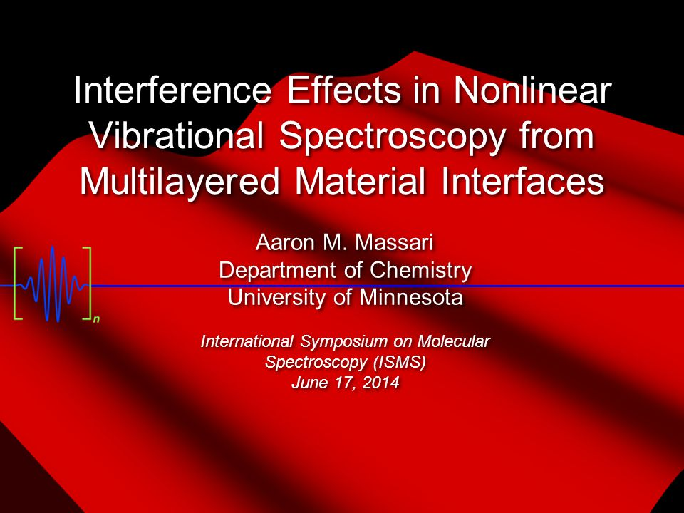 Interference Effects in Nonlinear Vibrational Spectroscopy from Multilayered Material Interfaces Aaron M.