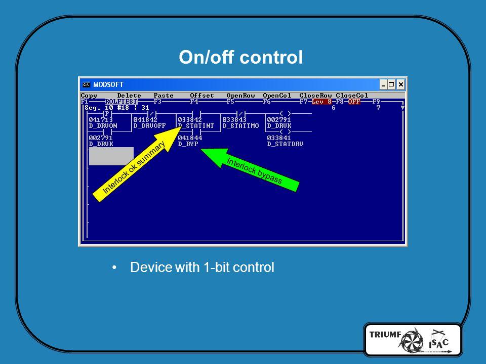 On/off control Device with 1-bit control Interlock ok summary Interlock bypass