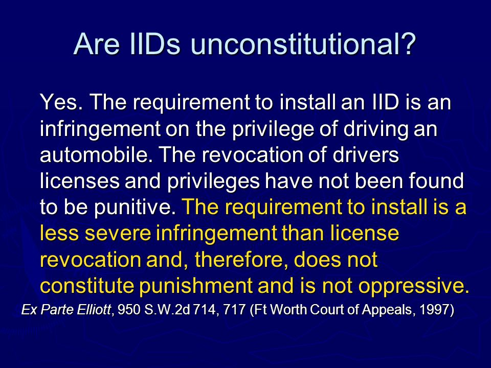 Are IIDs unconstitutional. Yes.