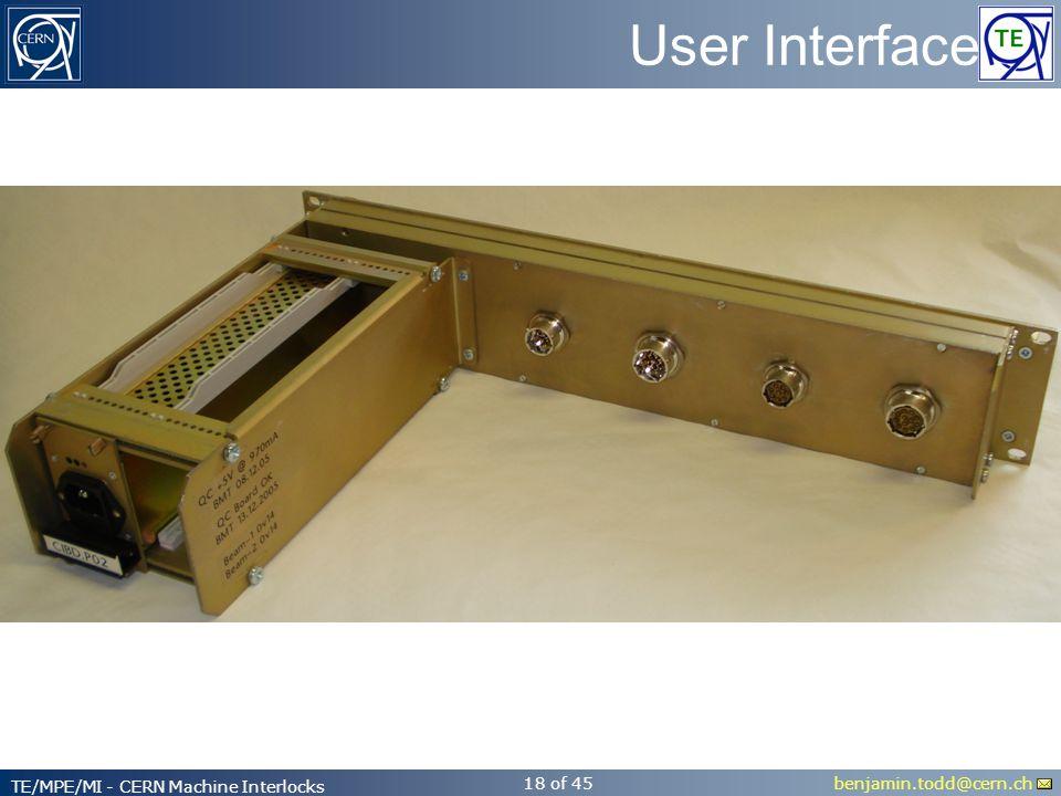 benjamin.todd@cern.ch TE/MPE/MI - CERN Machine Interlocks 18 of 45 User Interface