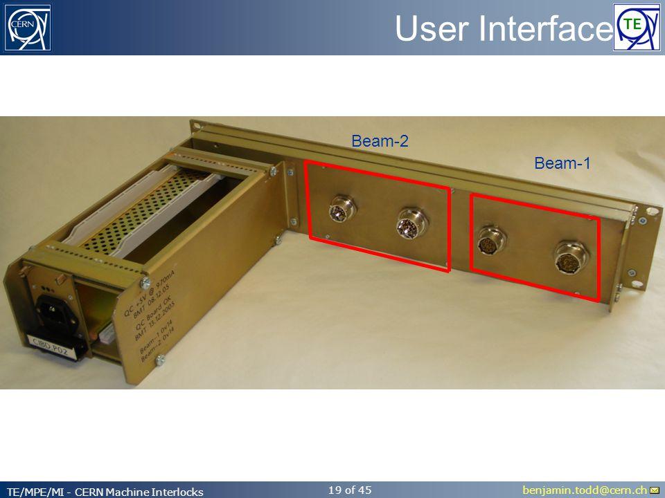 benjamin.todd@cern.ch TE/MPE/MI - CERN Machine Interlocks 19 of 45 User Interface Beam-2 Beam-1