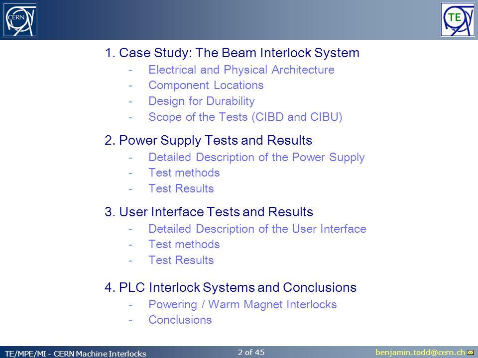 benjamin.todd@cern.ch TE/MPE/MI - CERN Machine Interlocks 2 of 45 2.