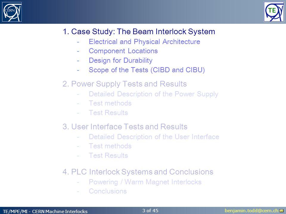 benjamin.todd@cern.ch TE/MPE/MI - CERN Machine Interlocks 3 of 45 2.