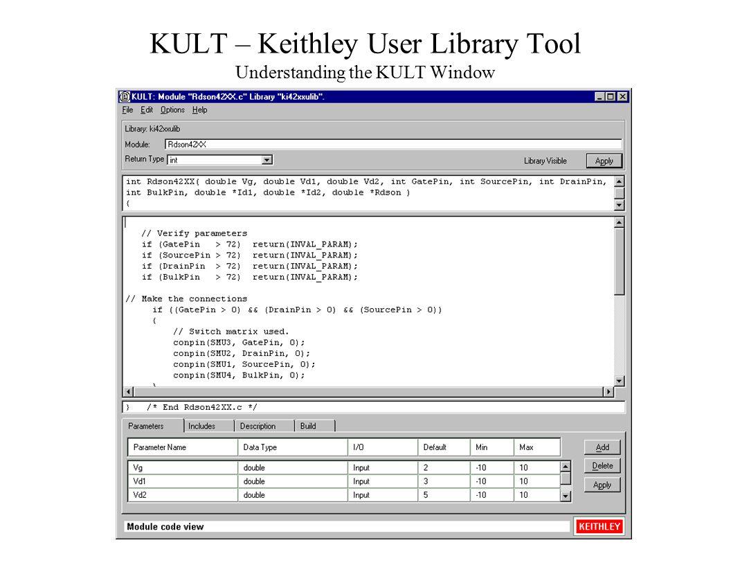 KULT – Keithley User Library Tool Understanding the KULT Window