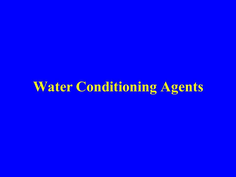 Water Conditioning Agents