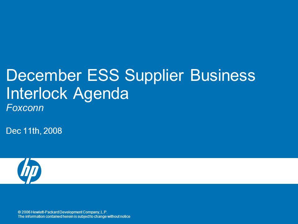 © 2006 Hewlett-Packard Development Company, L.P.