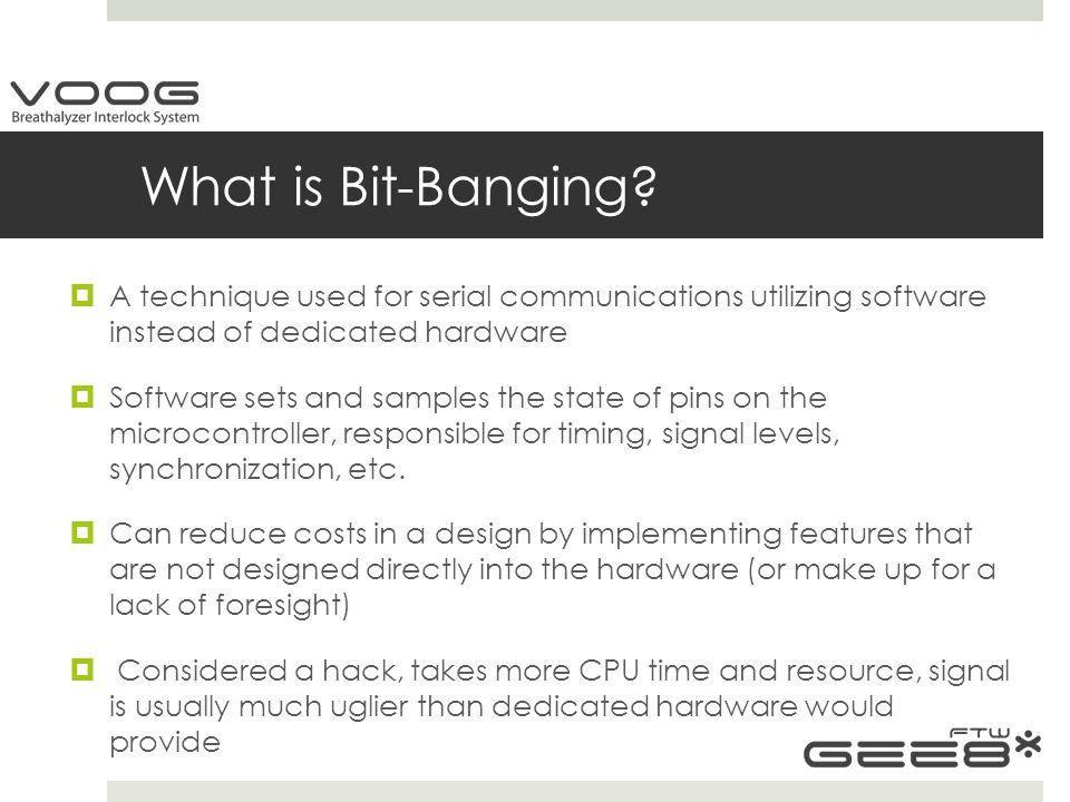 What is Bit-Banging.