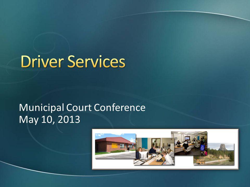 Municipal Court Conference May 10, 2013