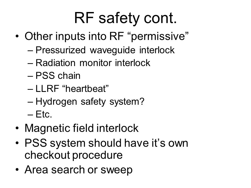 RF safety cont.