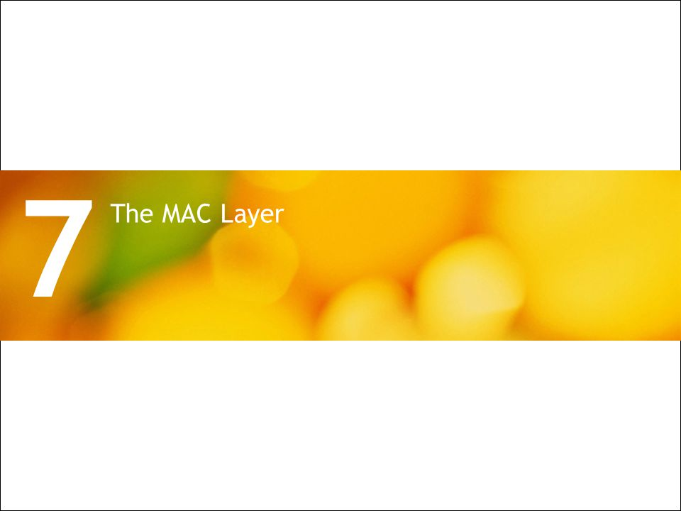 All Rights Reserved © Alcatel-Lucent 2009 26 | PON Architecture for Wireless Backhaul The MAC Layer 7