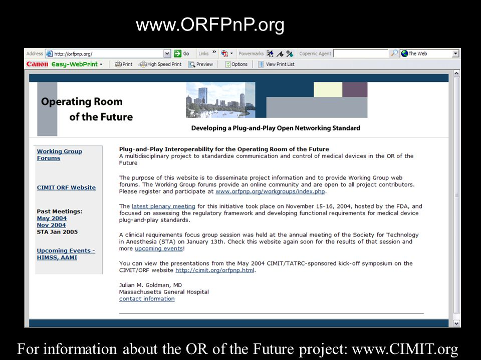 www.ORFPnP.org For information about the OR of the Future project: www.CIMIT.org