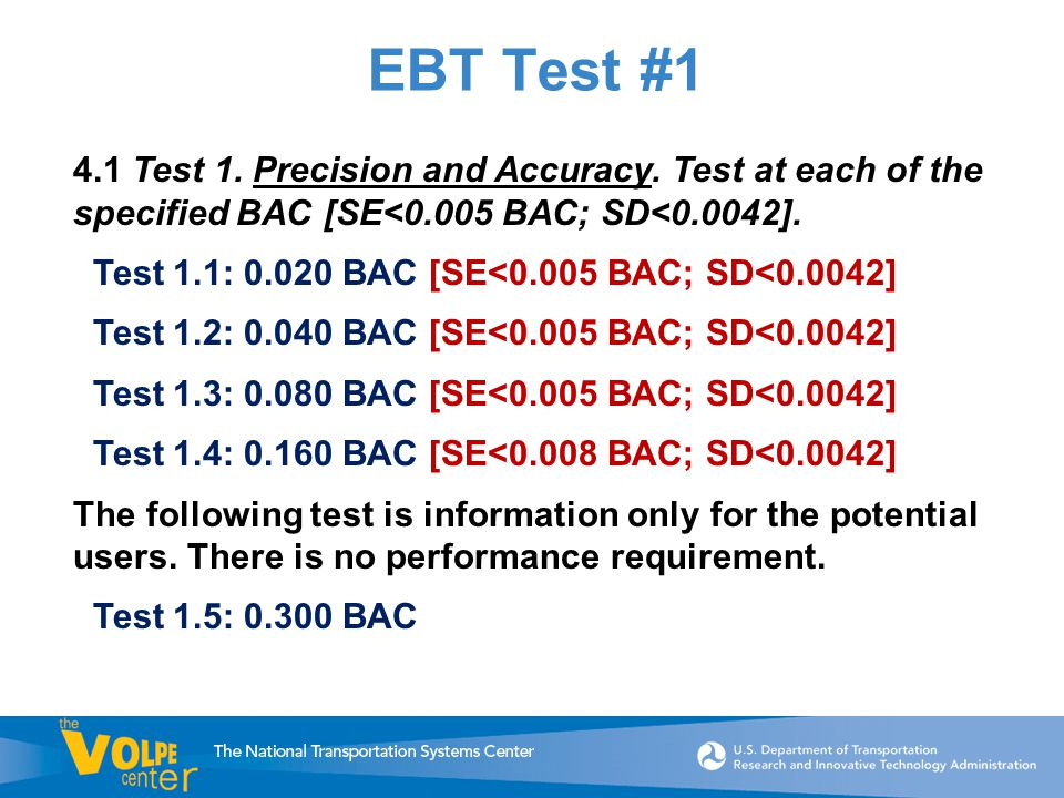 EBT Test #1 4.1 Test 1. Precision and Accuracy.