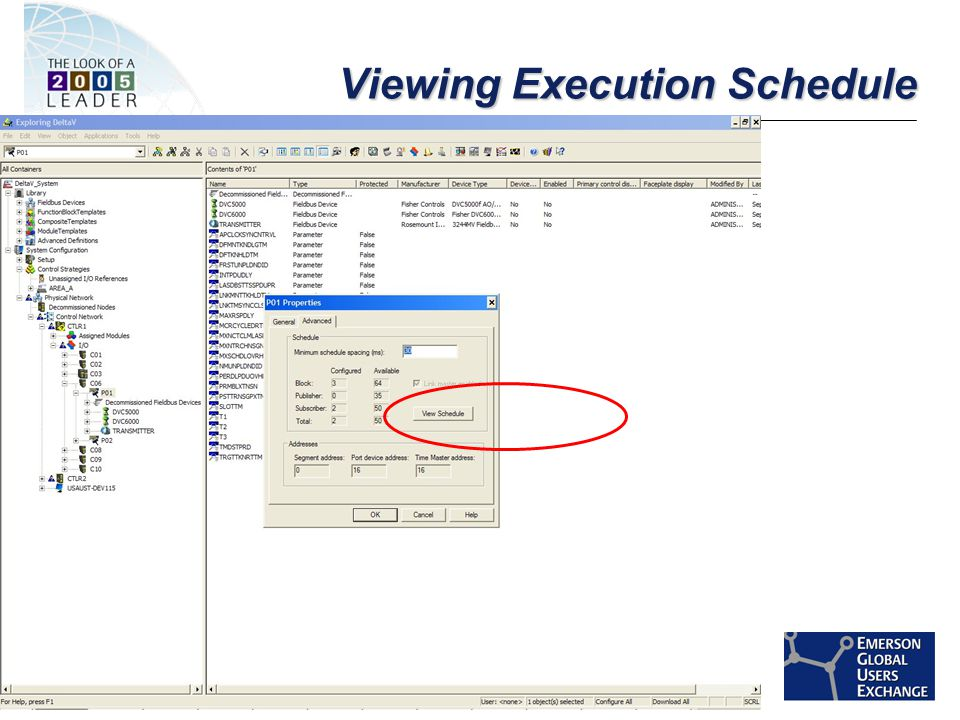 [File Name or Event] Emerson Confidential 27-Jun-01, Slide 49 Viewing Execution Schedule