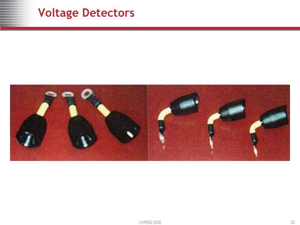 CHREID 2008 22 Voltage Detectors