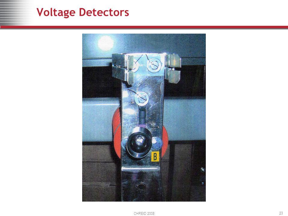 CHREID 2008 23 Voltage Detectors