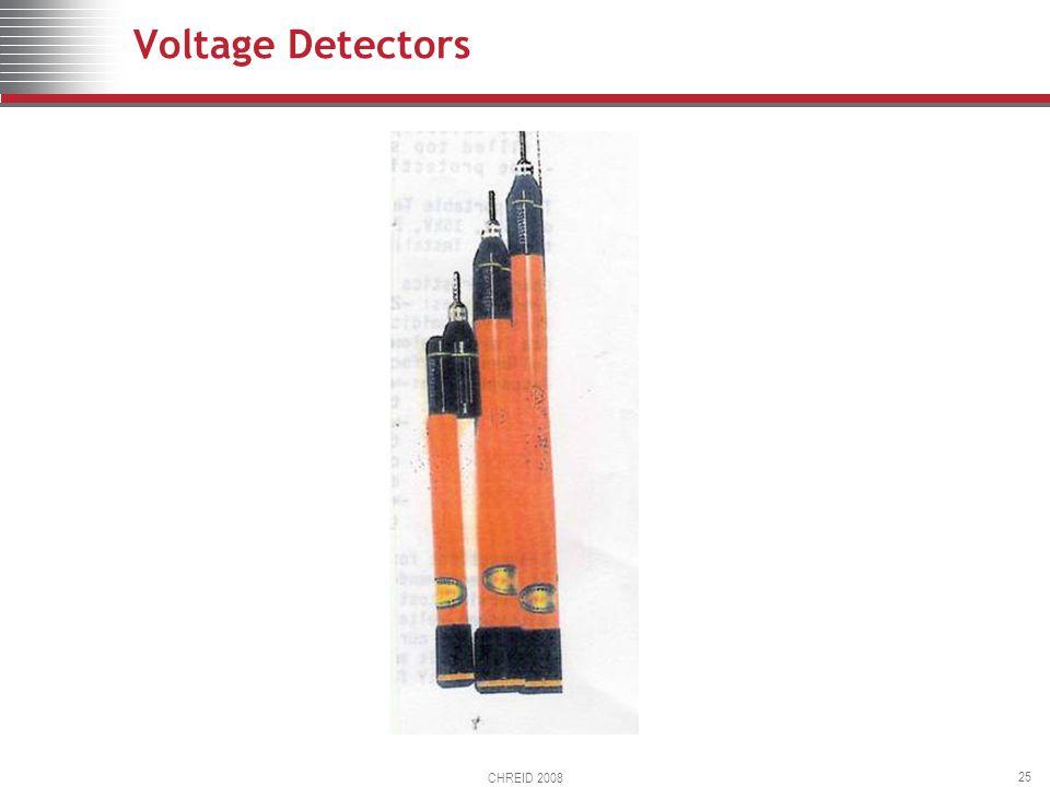 CHREID 2008 25 Voltage Detectors