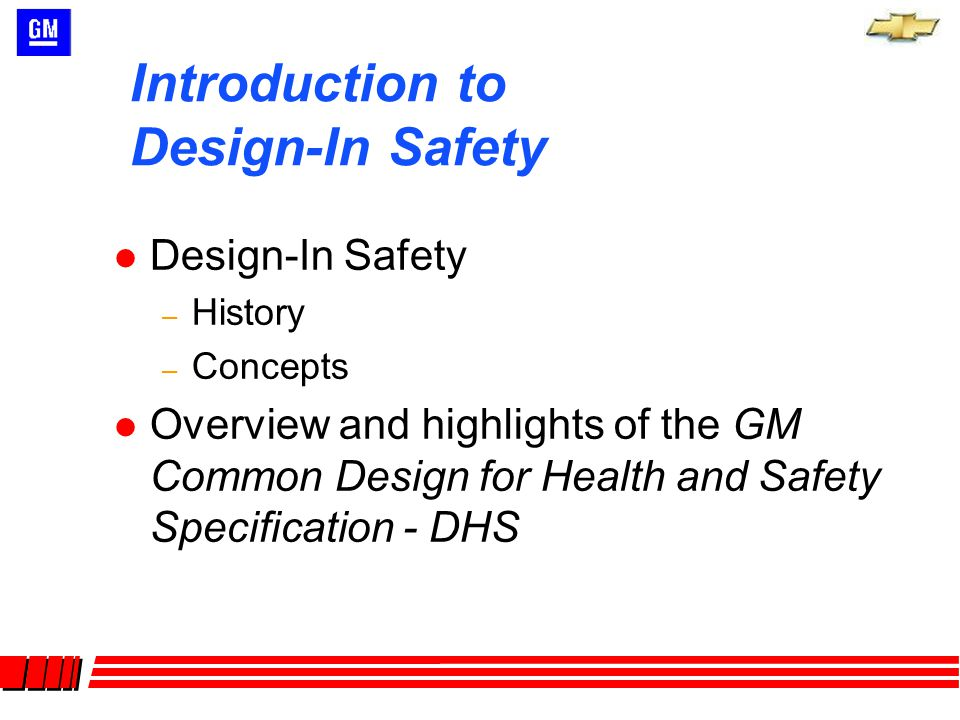 Safety Design Review (SDR) –Final Design ensures that our specifications are part of the equipment design, safety controls, etc.