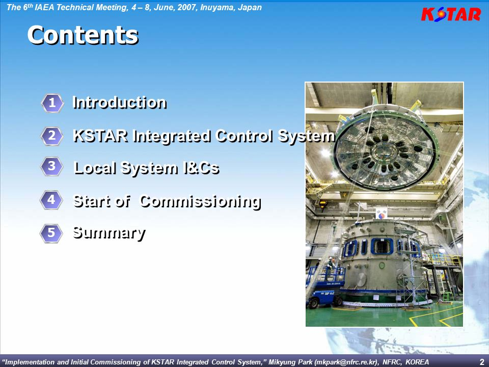 """Implementation and Initial Commissioning of KSTAR Integrated Control System,"" Mikyung Park (mkpark@nfrc.re.kr), NFRC, KOREA The 6 th IAEA Technical M"