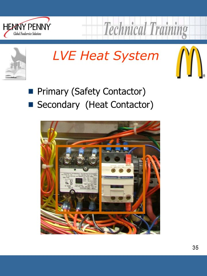 35 LVE Heat System Primary (Safety Contactor) Secondary (Heat Contactor)
