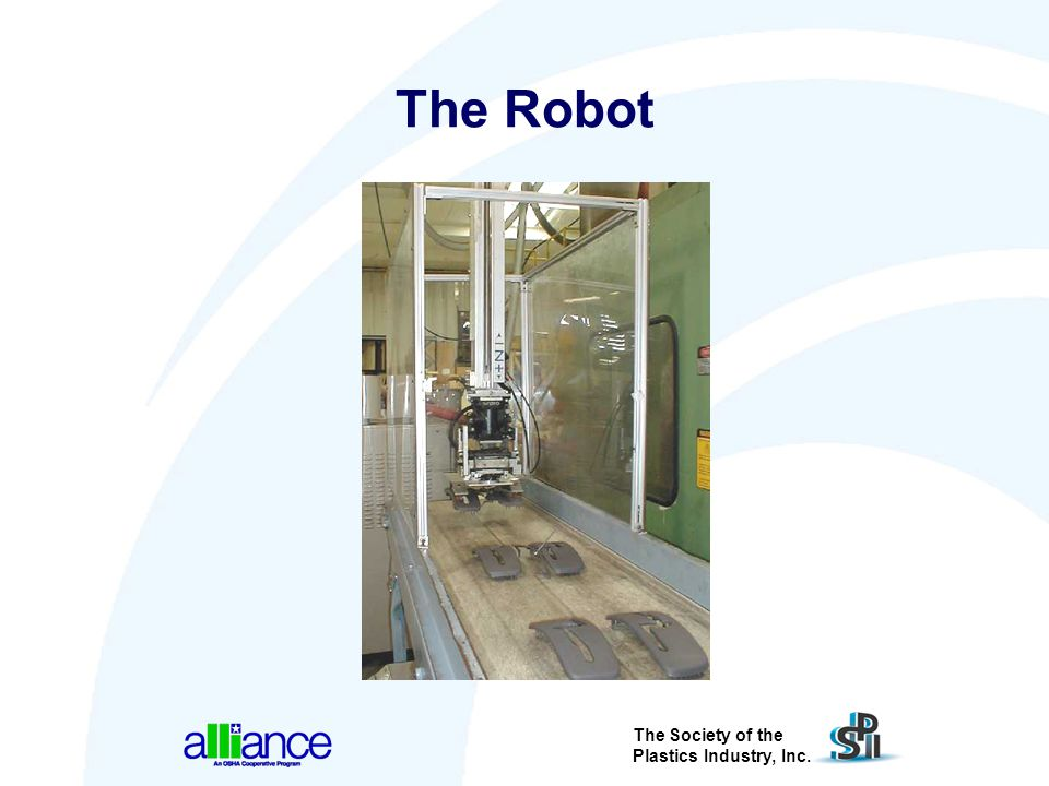 The Society of the Plastics Industry, Inc. The Robot