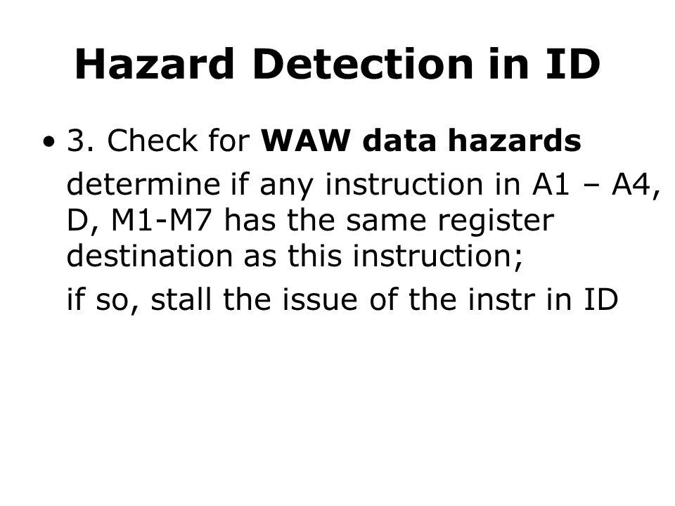 Hazard Detection in ID 3.