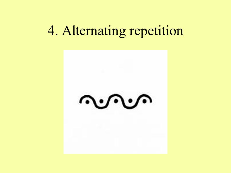 4. Alternating repetition