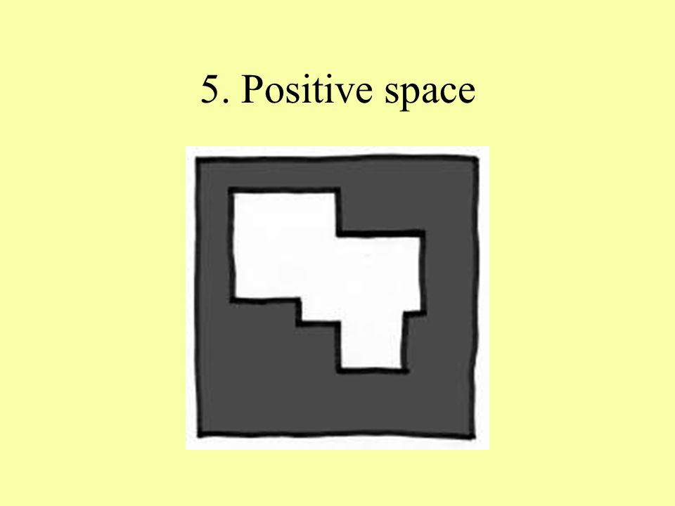 5. Positive space