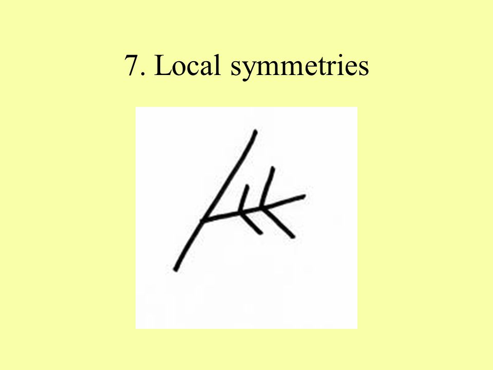 7. Local symmetries