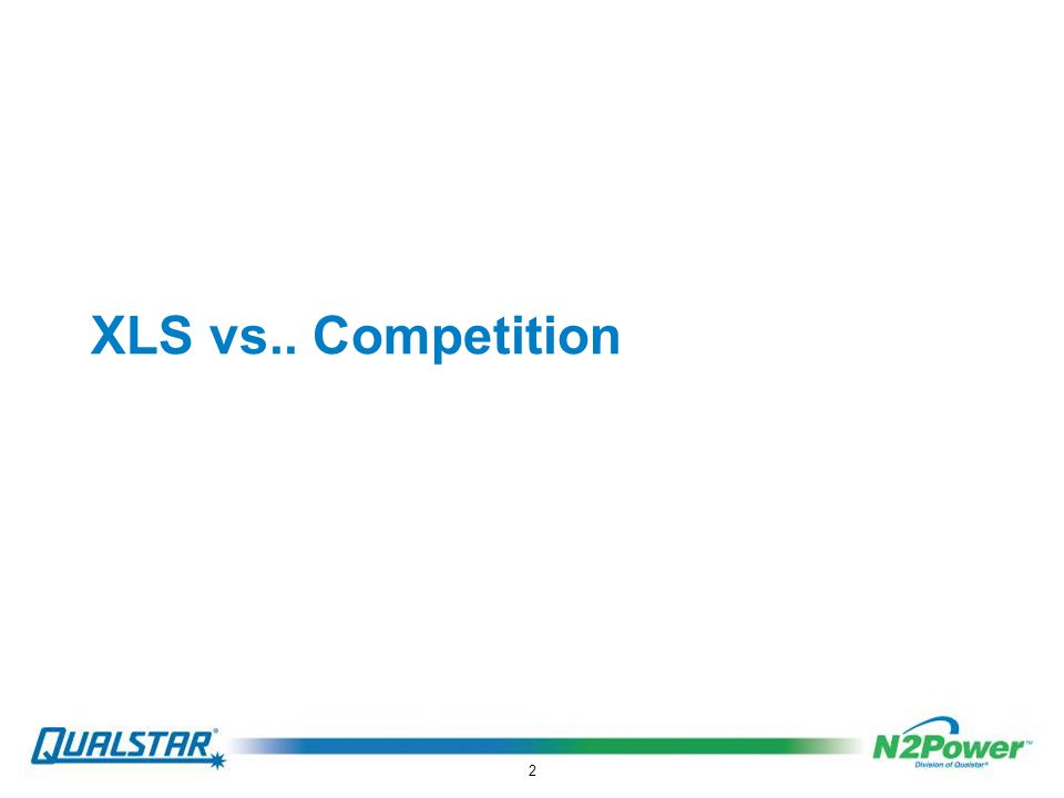 2 XLS vs.. Competition